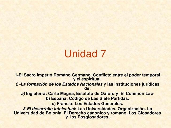 Unidad 71-El Sacro Imperio Romano Germano. Conflicto entre el poder temporal                               y el espiritual...