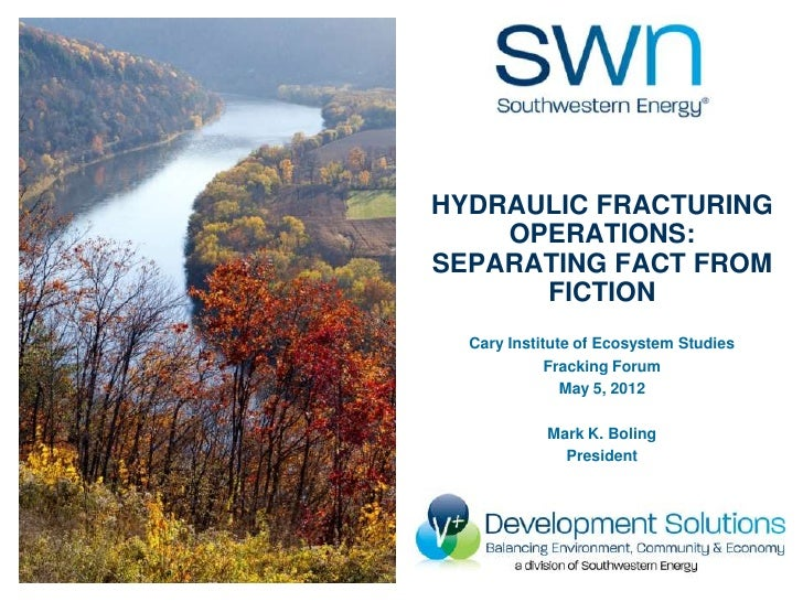 HYDRAULIC FRACTURING    OPERATIONS:SEPARATING FACT FROM      FICTION  Cary Institute of Ecosystem Studies             Frac...