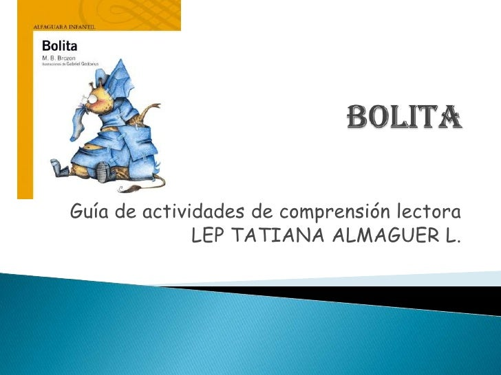 Guía de actividades de comprensión lectora              LEP TATIANA ALMAGUER L.