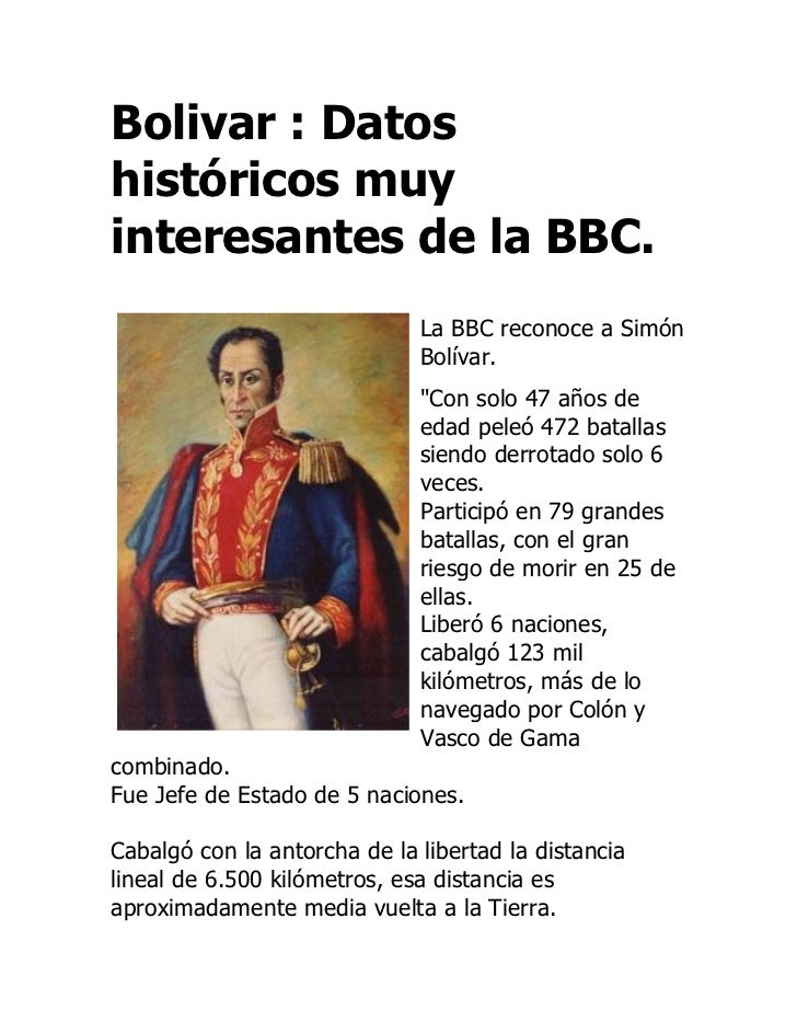 Bolivar : Datoshistóricos muyinteresantes de la BBC.                              La BBC reconoce a Simón                 ...