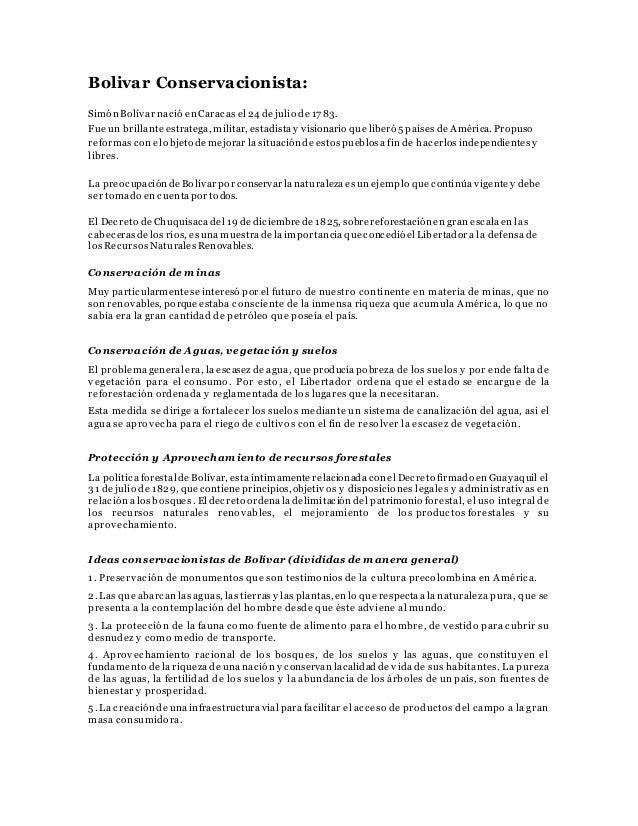 Bolivar Conservacionista: Simón Bolívar nació en Caracas el 24 de julio de 1783. Fue un brillante estratega, militar, esta...