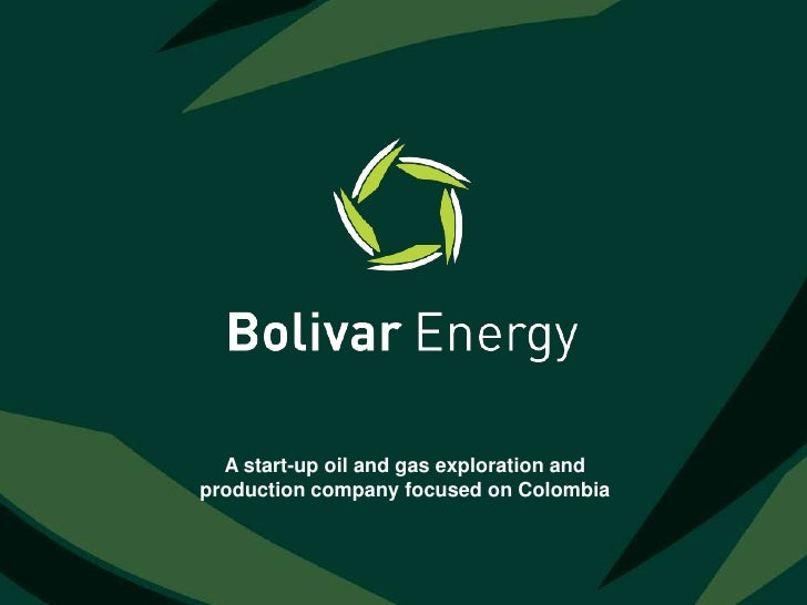 A start-up oil and gas exploration and production company focused on Colombia<br />