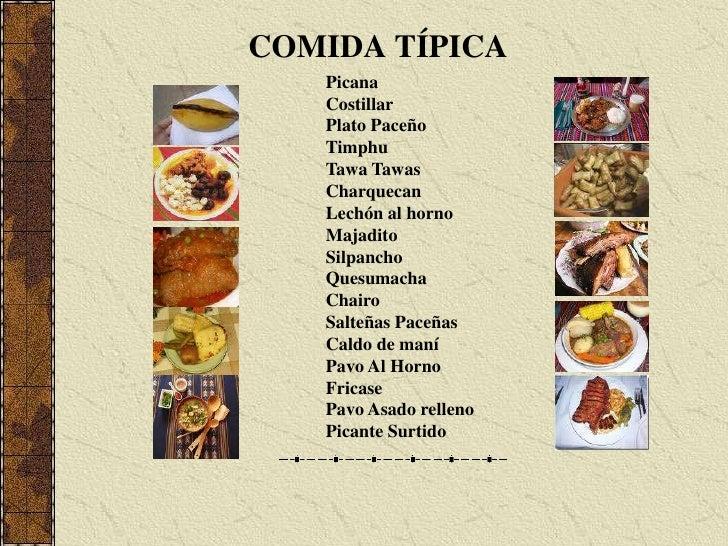 COMIDA TÍPICA<br />Picana<br />Costillar<br />Plato Paceño<br />Timphu<br />TawaTawas<br />Charquecan<br />Lechón al horno...