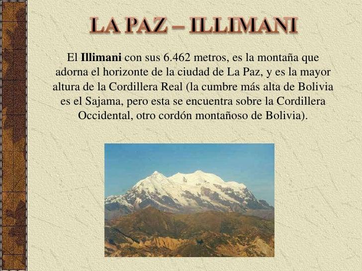 LA PAZ – ILLIMANI<br />El Illimani con sus 6.462 metros, es la montaña que adorna el horizonte de la ciudad de La Paz, y e...