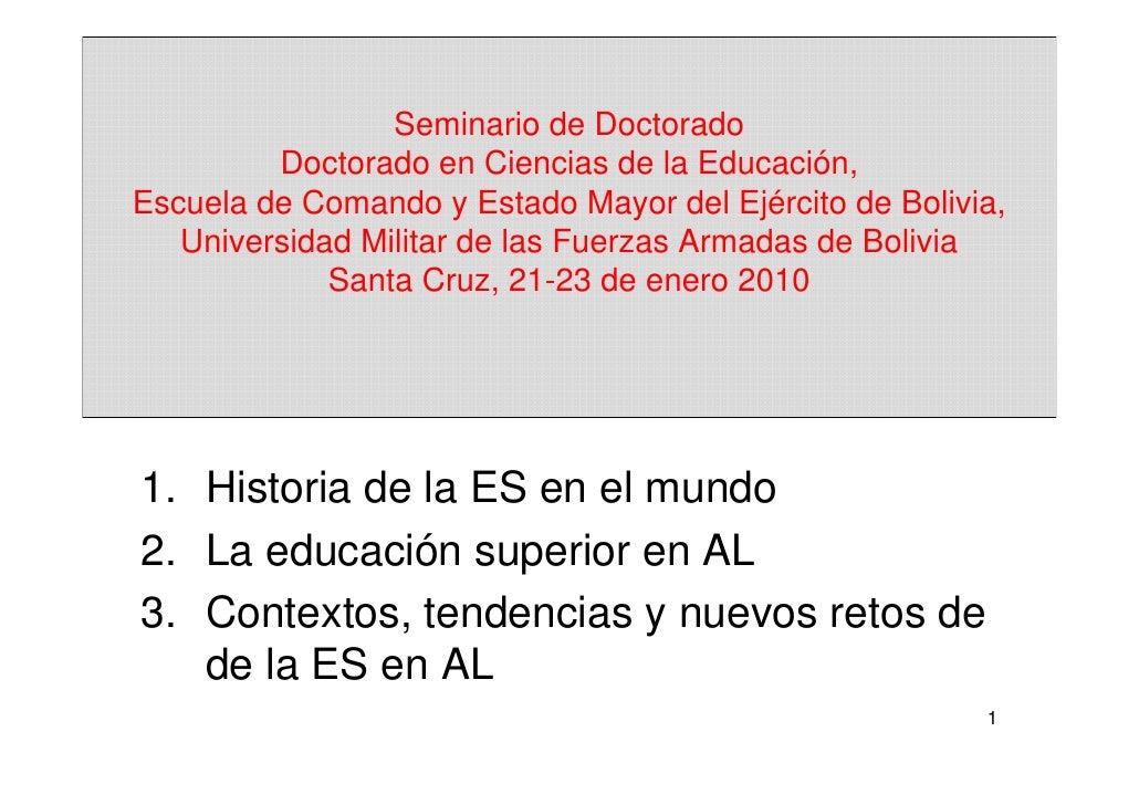 Seminario de Doctorado         Doctorado en Ciencias de la Educación,Escuela de Comando y Estado Mayor del Ejército de Bol...