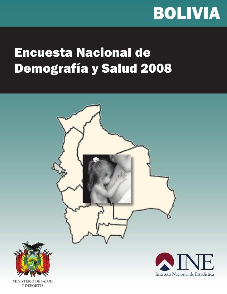 BOLIVIAEncuesta Nacional deDemografía y Salud 2008                I            L                    V      B O            ...