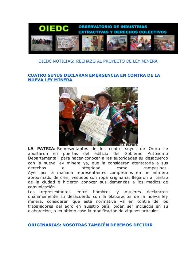 OIEDC NOTICIAS: RECHAZO AL PROYECTO DE LEY MINERA CUATRO SUYUS DECLARAN EMERGENCIA EN CONTRA DE LA NUEVA LEY MINERA LA PAT...