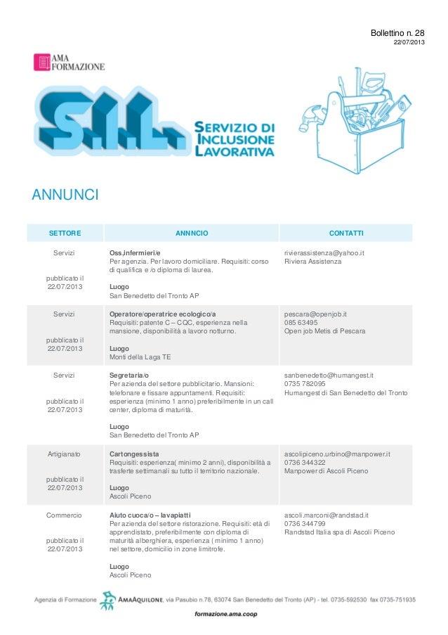 Bollettino n. 28 22/07/2013 ANNUNCI SETTORE ANNNCIO CONTATTI Servizi pubblicato il 22/07/2013 Oss,infermieri/e Per agenzia...