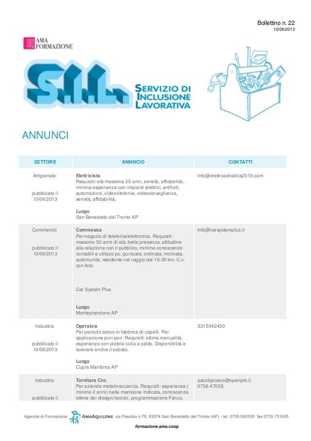 Bollettino n. 2210/06/2013ANNUNCISETTORE ANNNCIO CONTATTIArtigianatopubblicato il10/06/2013ElettricistaRequisiti: età mass...
