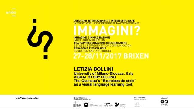 "LETIZIA BOLLINI University of Milano-Bicocca, Italy VISUAL STORYTELLING The Queneau's ""Exercices de style"" as a visual lan..."