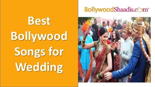 Best Bollywood Songs For Wedding