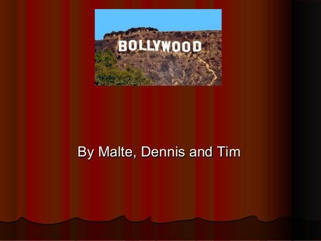 By Malte, Dennis and TimBy Malte, Dennis and Tim