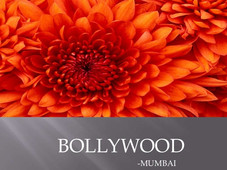 BOLLYWOOD     -MUMBAI