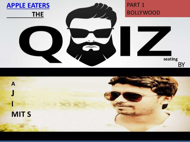 APPLE EATERS THE BY seating A A J I MIT S PART 1 BOLLYWOOD