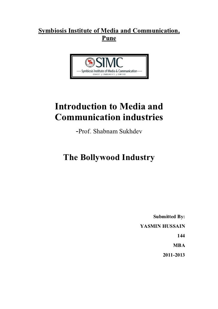 Symbiosis Institute of Media and Communication,                       Pune     Introduction to Media and     Communication...