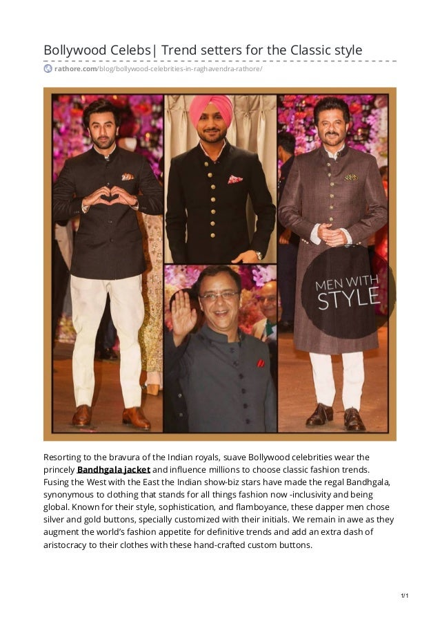 Bollywood Celebs| Trend setters for the Classic style rathore.com/blog/bollywood-celebrities-in-raghavendra-rathore/ Resor...