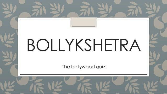 BOLLYKSHETRA The bollywood quiz