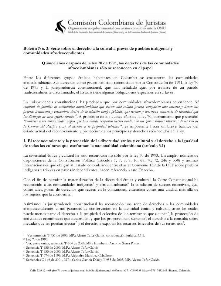 Boletín No. 3: Serie sobre el derecho a la consulta previa de pueblos indígenas ycomunidades afrodescendientes            ...