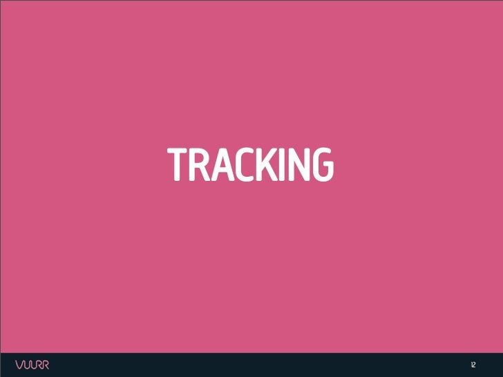 TRACKING           12