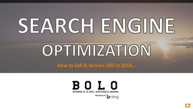 How to Sell & Service SEO in 2014…