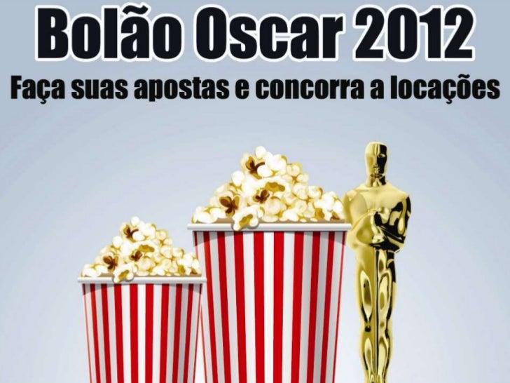 Regulamento Bolão Oscar 2012 – Canal 3- Envie para o e-mail da Canal 3, canal3videolocadora@gmail.com, os seus palpites  s...