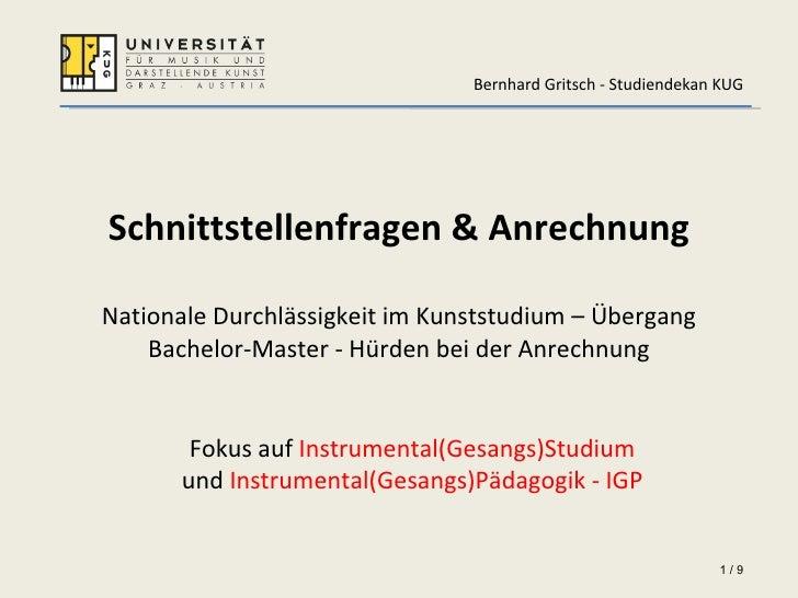 Schnittstellenfragen & Anrechnung   Nationale Durchlässigkeit im Kunststudium – Übergang Bachelor-Master - Hürden bei der ...