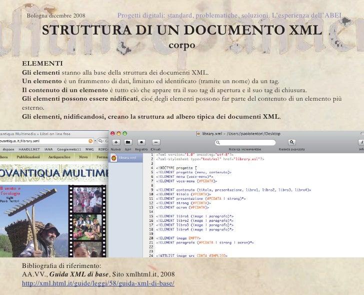 Bologna dicembre 2008          Progetti digitali: standard, problematiche, soluzioni. L'esperienza dell'ABEI      STRUTTUR...