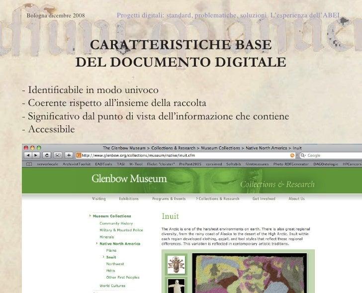 Bologna dicembre 2008   Progetti digitali: standard, problematiche, soluzioni. L'esperienza dell'ABEI                   CA...