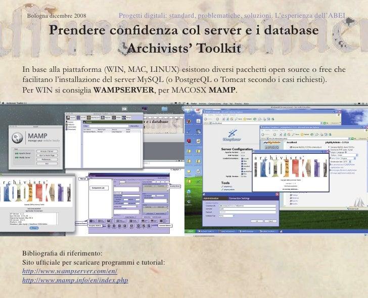 Bologna dicembre 2008           Progetti digitali: standard, problematiche, soluzioni. L'esperienza dell'ABEI         Pren...