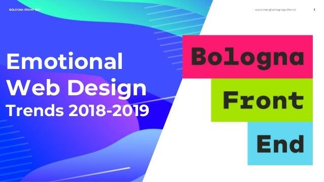 www.margheritagregoriferri.itBOLOGNA FRONT END 1 Emotional Web Design Trends 2018-2019