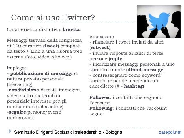 Caratteristica distintiva: brevità. Messaggi testuali della lunghezza di 140 caratteri (tweet) composti da testo + Link a ...
