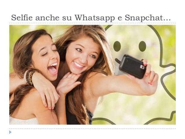Selfie anche su Whatsapp e Snapchat…