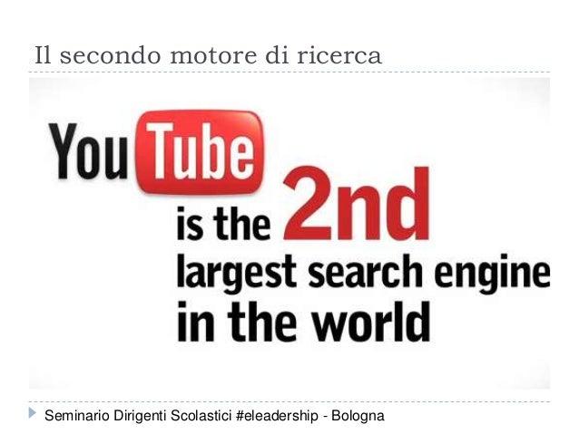 Il secondo motore di ricerca Seminario Dirigenti Scolastici #eleadership - Bologna