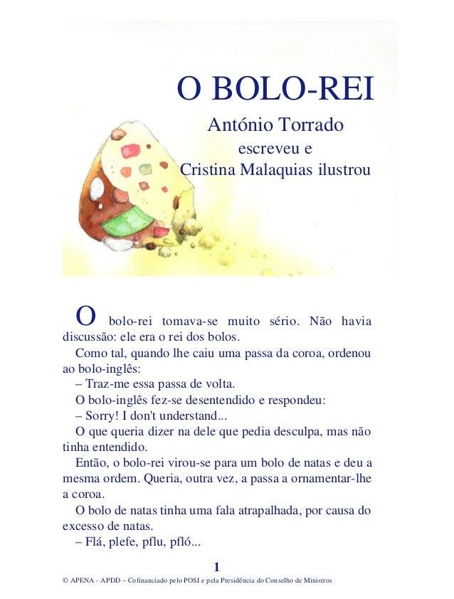 O BOLO-REI                                            António Torrado                                             escreveu...
