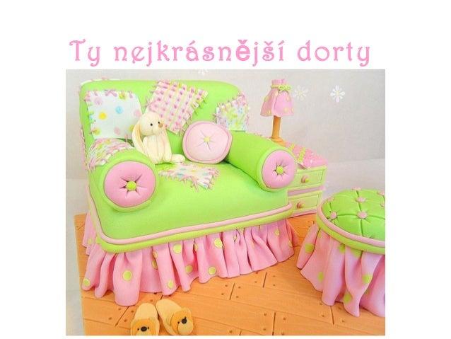 Ty nejkrásn jší dortyě