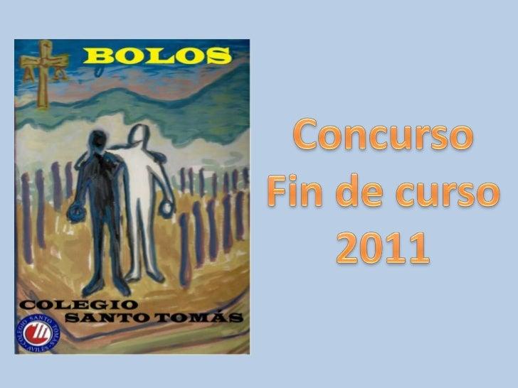 Concurso <br />Fin de curso<br />2011<br />