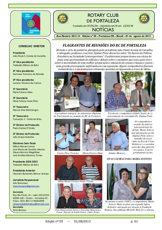 FLAGRANTES DE REUNIÕES DO RC DE FORTALEZA Abrindo o ciclo de palestras planejado pelo presidente João Paulo Accioly de Car...