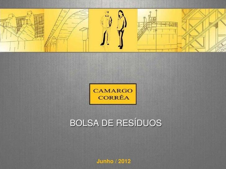 BOLSA DE RESÍDUOS    Junho / 2012