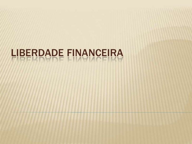 Liberdade financeira<br />
