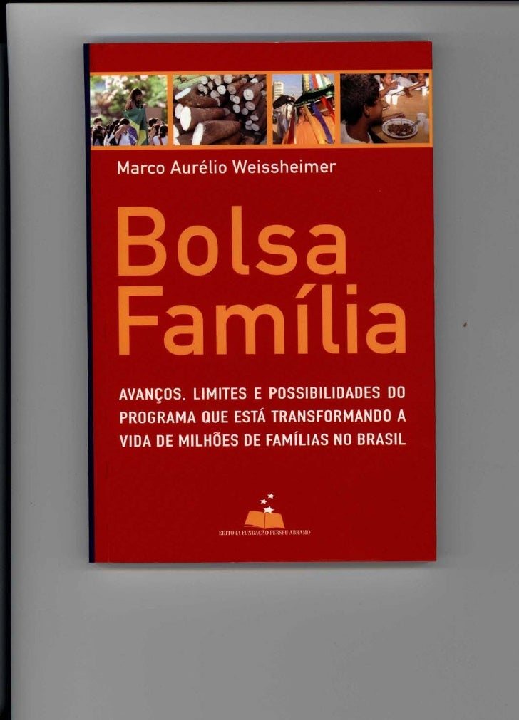Marco Aurelio Weissheimer     AVANfOS. LIMITES E POSSIBILIDADES DO PROGRAMA QUE ESTA TRANSFORMANDO A VIDA DE MILHOES DE FA...
