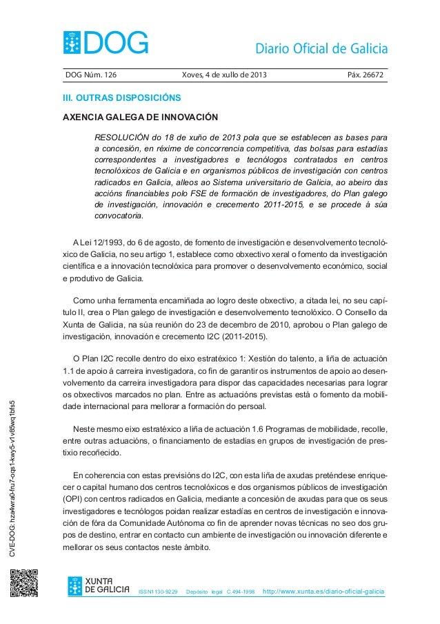 DOG Núm. 126 Xoves, 4 de xullo de 2013 Páx. 26672 ISSN1130-9229 Depósito legal C.494-1998 http://www.xunta.es/diario-ofi...