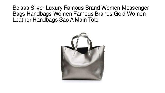 Bolsas Silver Luxury Famous Brand Women Messenger Bags Handbags Women  Famous Brands Gold Women Leather Handbags ... c5bf452387