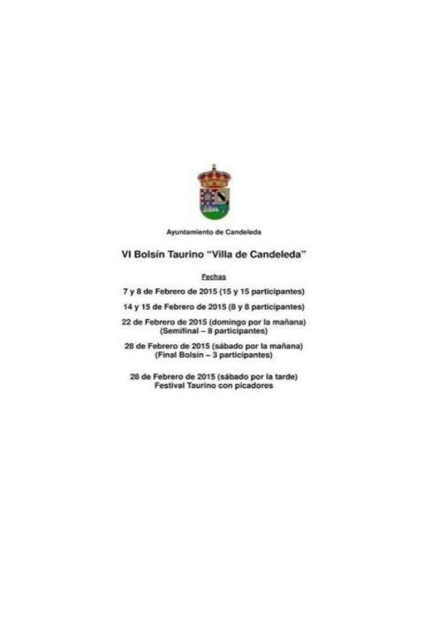 """¿yufltz 'vento de Caña-criada V!  Bolsín Taurino """"Wlia de Candela-da""""  E,  gr' 1; 7 y 8 de Febrero de 2015 (15 y 15 portici..."""