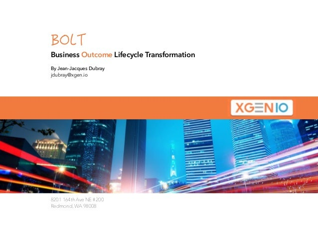 An Introduction To Bolt Business Outcome Lifecycle Transformation