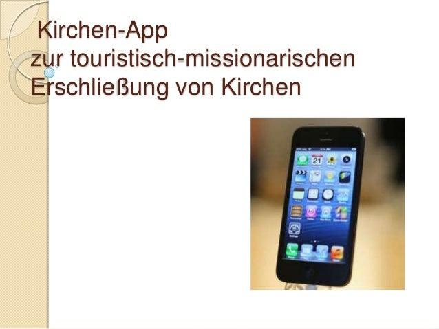 Kirchen-Appzur touristisch-missionarischenErschließung von Kirchen
