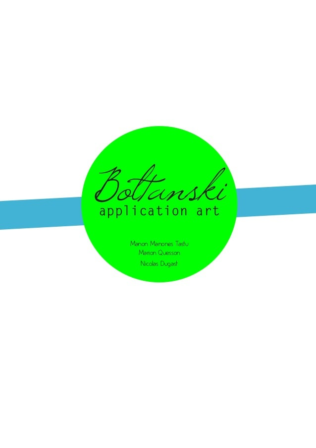 Boltanskiapplication art   Manon Manones Tastu     Marion Quesson      Nicolas Dugast