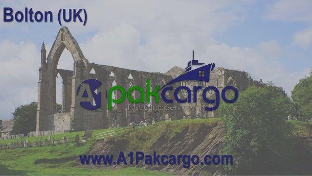 & Send Cheap Cargo from Bolton to Pakistan Door To Door Service | A1 Pu2026