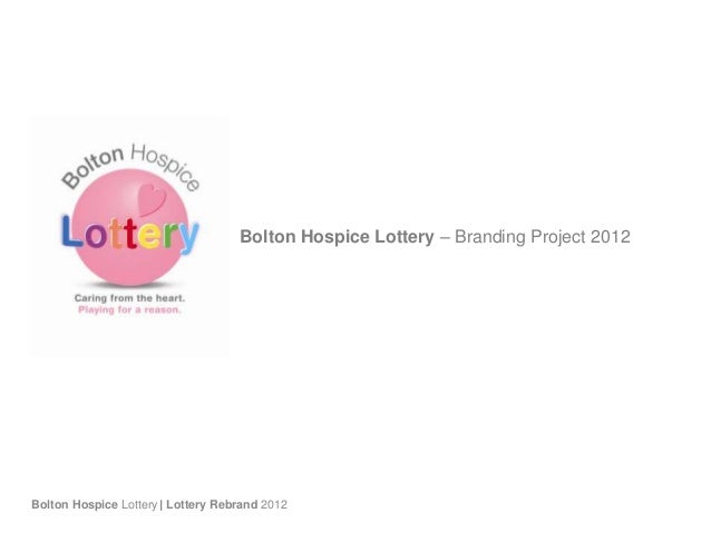 Bolton Hospice Lottery – Branding Project 2012Bolton Hospice Lottery| Lottery Rebrand 2012