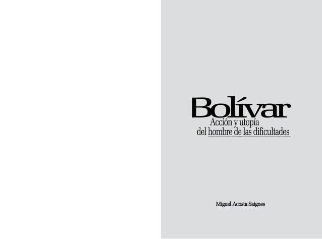 Bolívar acción-y-utopía-del-hombre-de-las-dificultades (1) Slide 2
