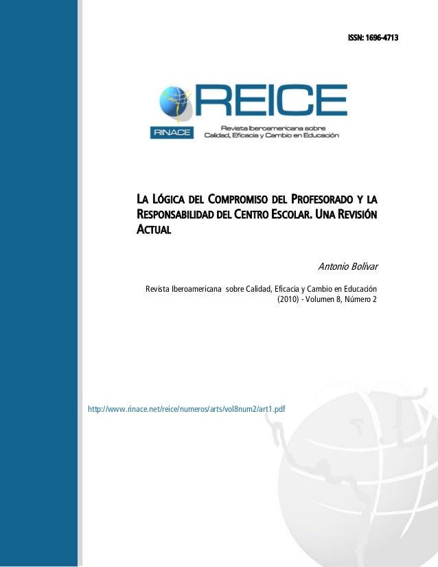 ISSN: 1696-4713  LA LÓGICA DEL COMPROMISO DEL PROFESORADO Y LA RESPONSABILIDAD DEL CENTRO ESCOLAR. UNA REVISIÓN ACTUAL Ant...